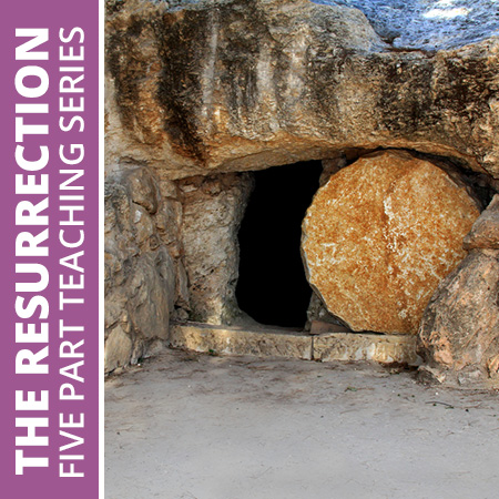 Jesus Christ – Fact or Fallacy? (Resurrection 5-part teaching series)